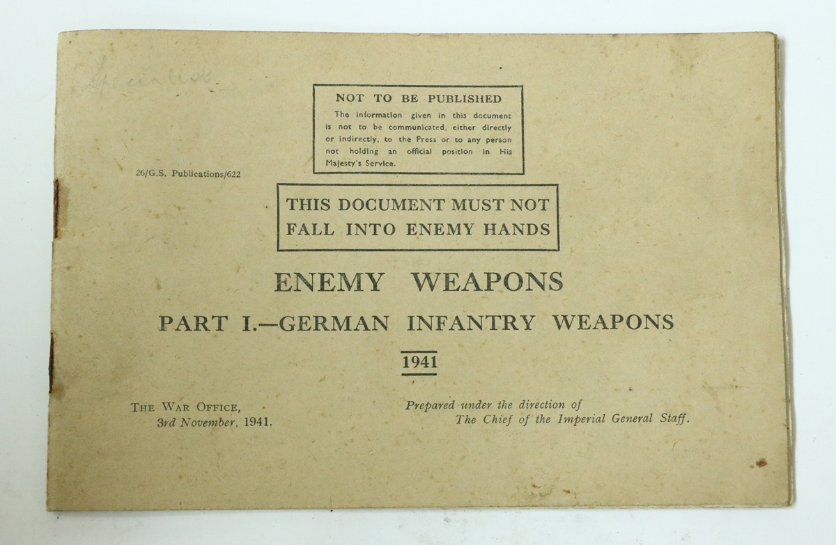 f54ae84928976 ... a little book from 1941 – a handy guide to Enemy Weapons with brief  instructions so that they could be pressed into service by the British if  needed…